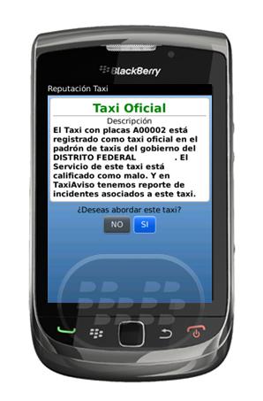 """El Departamento de EE.UU. de los Estados confirma que """"Los robos y asaltos a pasajeros en taxis son frecuentes y violentos en México, con los pasajeros sometidos a golpes, disparos, y el asalto sexual."""" (Mas Info). Nuestra Taxiaviso proyecto combina la tecnología de teléfonos inteligentes, el gobierno proporcionó información y la participación ciudadana para mejorar la seguridad de los usuarios de taxis en el país. Compatibilidad BlackBerry OS 4.6 o Superior BlackBerry 85xx, 89xx, 9000, 91xx, 93xx, 95xx, 96xx, 97xx, 9800, 9810, 9850, 9860 Descarga APPWORLD Fuente:blackberrygratuito"""