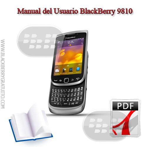 manual blackberry 9810 pdf espa u00f1ol  english ayuda documento blackberry torch 9860 manuel d'utilisation blackberry torch 9860 manuel d'utilisation