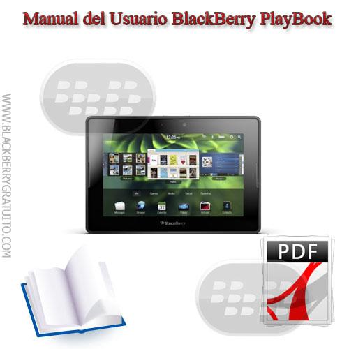 manual blackberry playbook pdf espa u00f1ol  english ayuda blackberry torch 9850 manual blackberry torch 9860 manuel d'utilisation