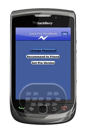 Lock For FaceBook : es una aplicación que le permite activar elcceso protegido por contraseña para su aplicación en Facebook. Con bloqueo de Facebook App, puede bloquear su aplicación para Facebook con su propia contraseña y evitar que sus amigos, familiares, compañeros de trabajo o cualquier otra persona de entrar en la aplicación en su BlackBerry ® sin su permiso. Características:* Rápidamente Activar / desactivar el bloqueo* Utilizador aseado y simple interfaz de* Bajo consumo de memoria. Compatibilidad BlackBerry OS 4.6 o Superior BlackBerry 85xx, 89xx, 9000, 91xx, 92xx, 93xx, 95xx, 96xx, 97xx, 98xx, 99xx Descarga APPWORLD Fuente:blackberrygratuito