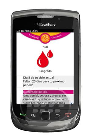 28 Buenos Dias : es una aplicación de salud y bienestar, especialmente para mujeres que tienes dificultades en tener un control de su próxima menstruación. Cada día es bueno para alcanzar sus sueños, pero cuando cada día que esté seguro de que sus 28 meses seguramente lo harán Buenos días. Para empezar a usar esta aplicación, haga click en configurar y proceda a llenar los campos. Compatibilidad BlackBerry OS 5.0 o Superior BlackBerry 85xx, 89xx, 9000, 91xx, 92xx, 93xx, 95xx, 96xx, 97xx, 98xx, 99xx Descarga APPWORLD Fuente:blackberrygratuito